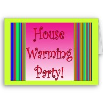 Join us for House Warming Party